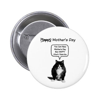 Funny Grumpy Cat Mother's Day Button