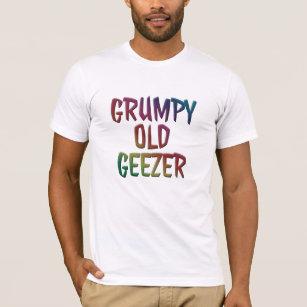 5c6bef077 Funny Grumpy Old Geezer T-Shirts