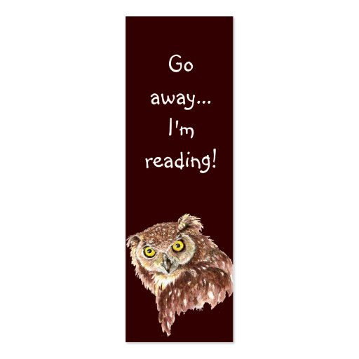 Funny Grumpy Owl, Go Away I'm Reading, Bookmark Double-Sided Mini Business Cards (Pack Of 20)