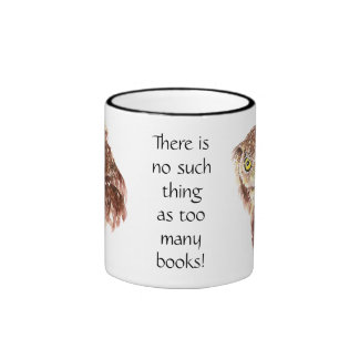 Funny Grumpy Owl No such thing, too many Books Ringer Mug