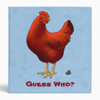 Funny Guess Who Chicken Poo Red Hen 3 Ring Binder