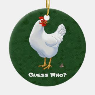 Funny Guess Who Chicken Poo White Hen Ceramic Ornament