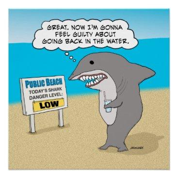 Beach Themed Funny Guilty Shark on Beach Poster