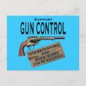 Funny Gun Control Postcard #2 postcard