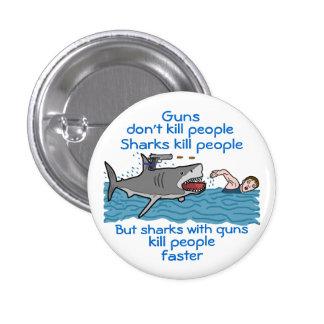 Funny Gun Control Shark Joke Pinback Button