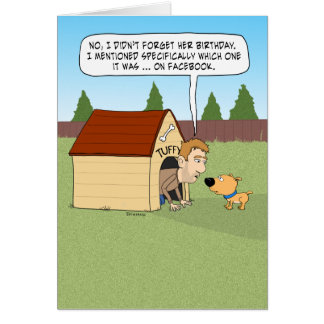Funny Guy in Doghouse for Birthday Goof Card