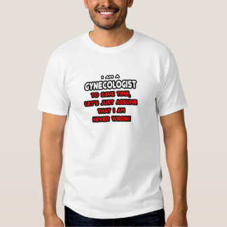 Funny Gynecologist T-Shirts