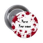 Funny Halloween bloody psycho Nurse Pinback Button