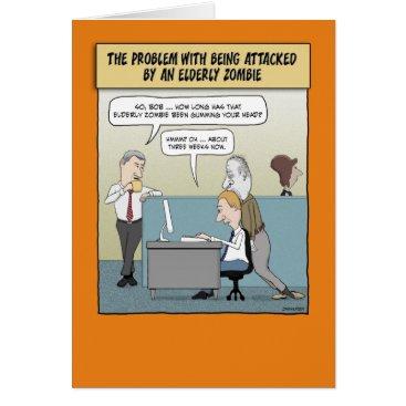 Halloween Themed Funny Halloween card: Elderly Zombie Card