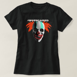funny halloween custom not scared of scary clowns t shirt - Scary Halloween Shirts