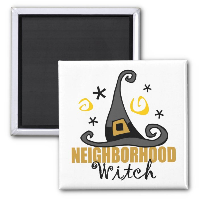 Funny Halloween Neighborhood Witch Magnet