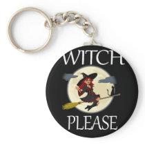 Funny Halloween Witch Please Design Halloween Keychain