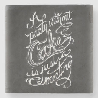 Funny Hand lettered chalkboard quote Stone Coaster