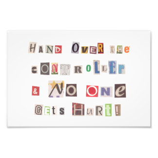 Funny Hand Over the Controller Ransom Note Collage Art Photo