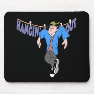 Funny Hanging Out T-shirts Gifts Mouse Mats
