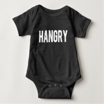 Funny Hangry  baby Baby Bodysuit