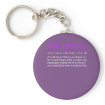 Funny Hangxiety Hangover defintion gift for Keychain