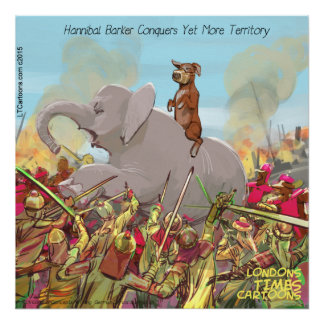 Funny Hannibal Barca Conquering Land Poster