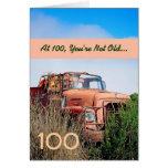 FUNNY Happy 100th Birthday - Vintage Orange Truck Greeting Card