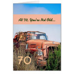 FUNNY Happy 70th Birthday Vintage Truck 70A Greeting Card