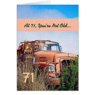 FUNNY Happy 71st Birthday Vintage Truck 71A Card