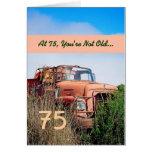 FUNNY Happy 75th Birthday - Vintage Orange Truck Greeting Card
