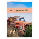 FUNNY Happy 77th Birthday Vintage Truck 77A Greeting Card