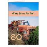 FUNNY Happy 80th Birthday - Vintage Orange Truck Greeting Cards