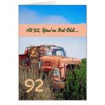 FUNNY Happy 92nd Birthday - Vintage Orange Truck Card