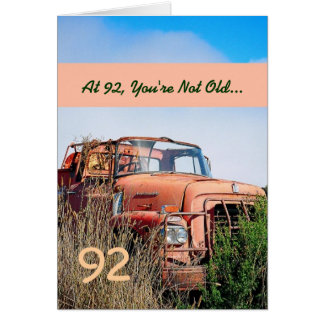 FUNNY Happy 92nd Birthday Vintage Truck 92A Card