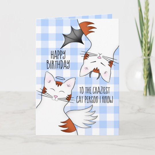 Funny Happy Birthday For Crazy Cat Lovers Card