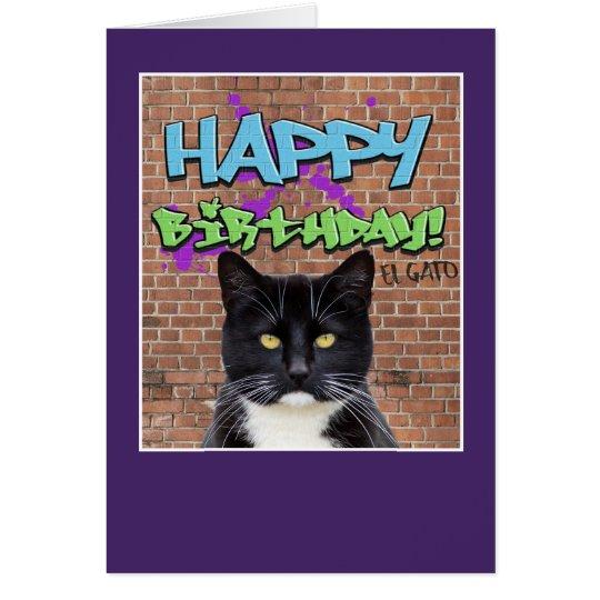 Funny Happy Birthday Graffiti from El Gato The Cat Card – Happy Birthday from the Cat Card