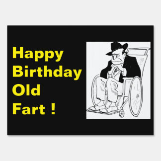 Funny Happy Birthday Old Fart Wheelchair Sign