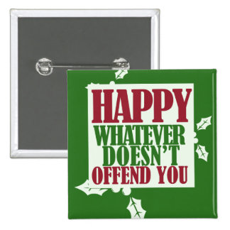 Funny Happy Holidays VS Merry Christmas humor 2 Inch Square Button