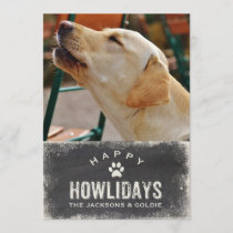 Funny Happy Howlidays Dog Lover Christmas Photo Holiday Card