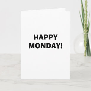Monday cards zazzle funny happy monday greeting card m4hsunfo