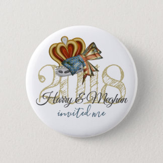 Funny Harry And Meghan Invited Me Royal Wedding Pinback Button