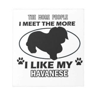 Funny havanese designs memo notepad