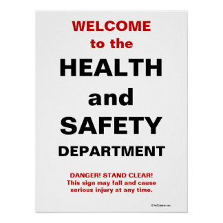 Funny Health and Safety Sign