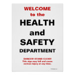 Funny Health and Safety Sign Posters