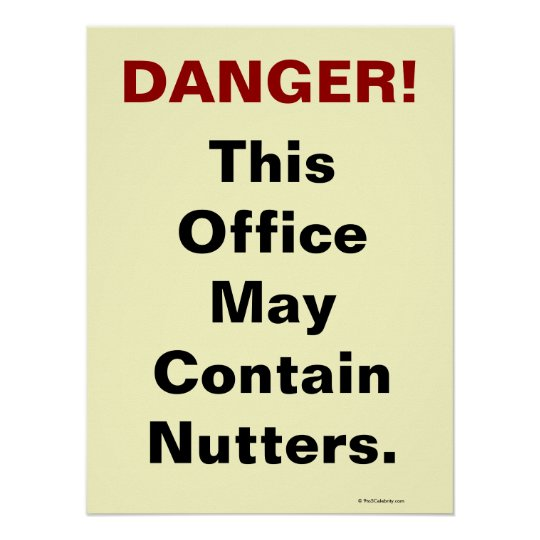 funny office poster. funny health and safety slogan poster office