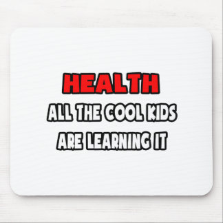 Funny Health Teacher Shirts and Gifts Mouse Pad