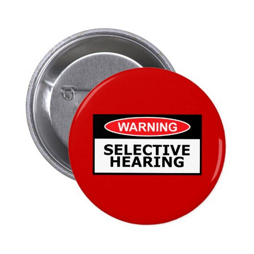 Funny hearing 2 inch round button