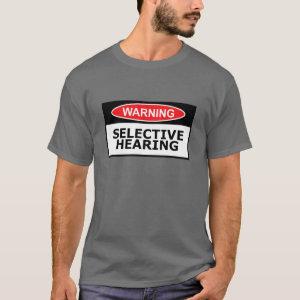 Funny hearing T-Shirt