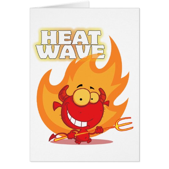 funny heat wave devil cartoon card