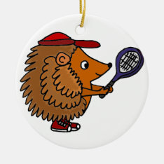 Funny Hedgehog With Blue Tennis Racket Ceramic Ornament at Zazzle