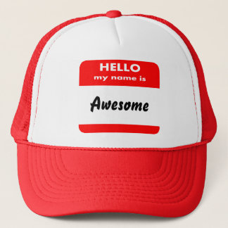 Funny hello my name is, edit text trucker hat