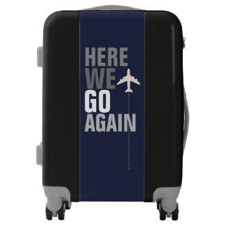 funny here we go again! airplane travel luggage