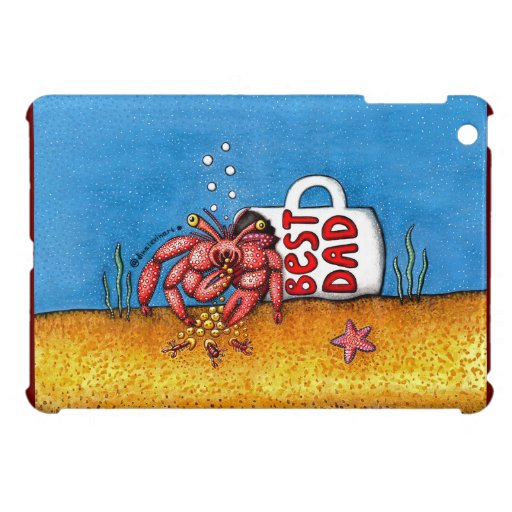 Funny Hermit Crab in Best Dad Coffee Mug Case For The iPad Mini