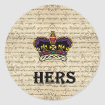Funny hers text & crown classic round sticker